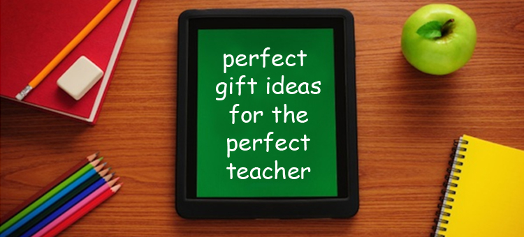 perfect-gift-ideas-for-teachers