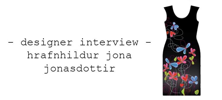 designer interview hrafnhildur