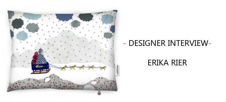 ERIKA RIER designer interview