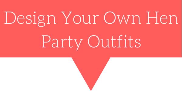 design your hen party fancy dress ideas button