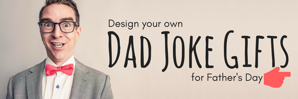 design your own father's day gifts