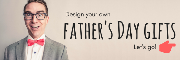 Design Father's Day gifts