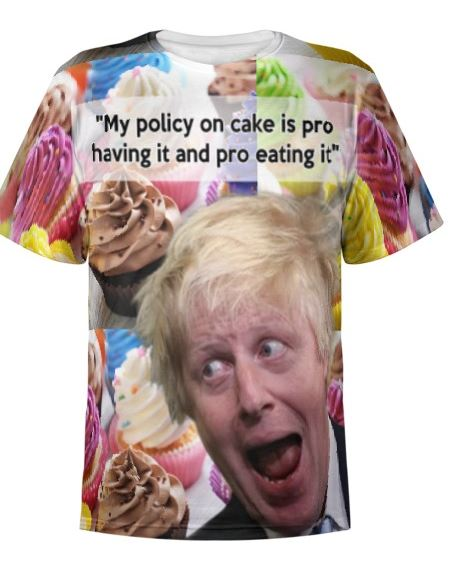 Boris Johnson cake policy tshirt