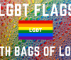 lgbt flags with bags of love