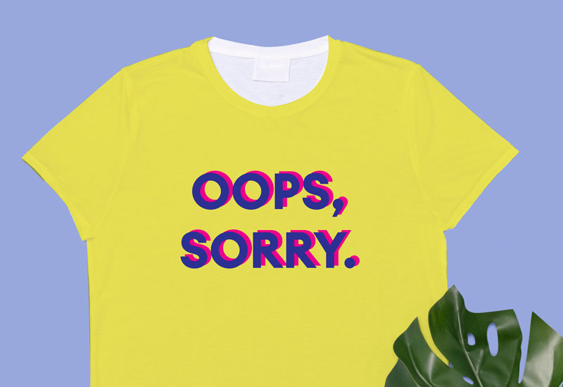 sorry quote t-shirt