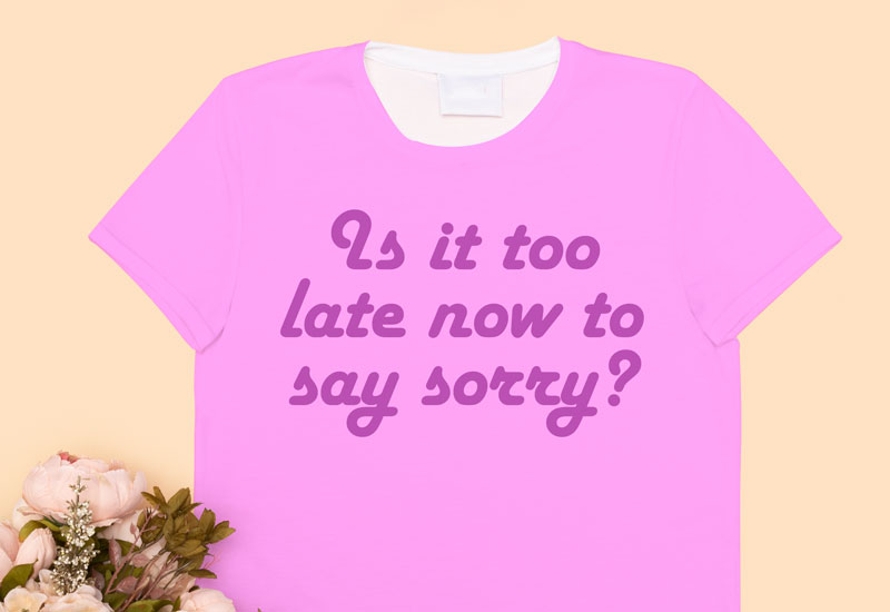 Sorry quote personalised t-shirt